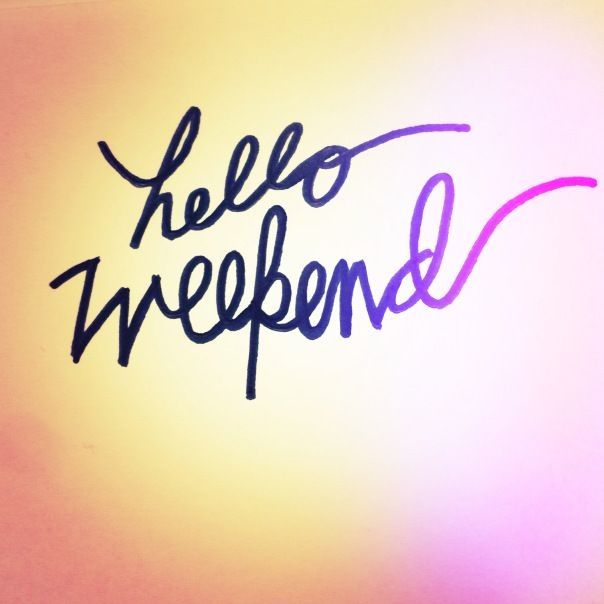 Hello Weekend Pictures, Photos, and Images for Facebook, Tumblr, Pinterest, a...