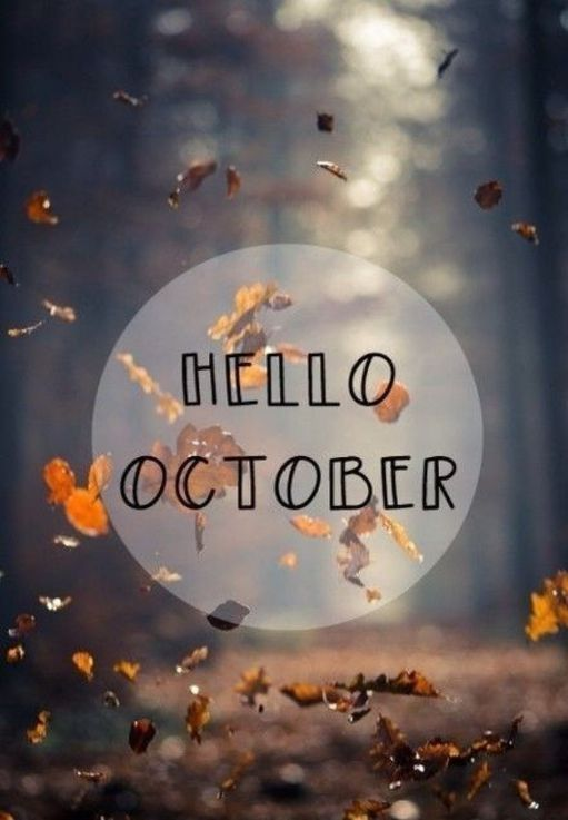 Hello October Pictures, Photos, and Images for Facebook ...