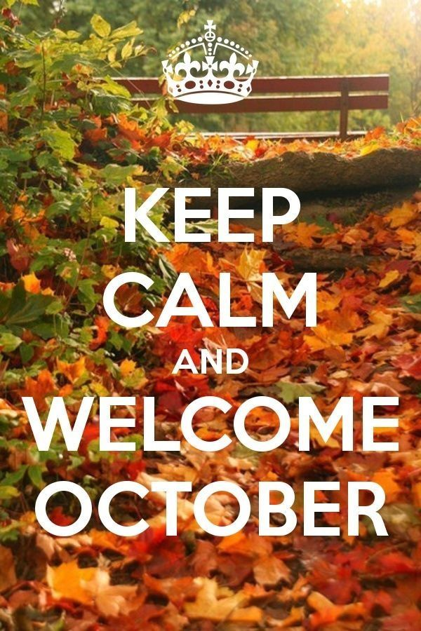 Keep Calm And Welcome October Pictures, Photos, and Images for Facebook, Tumb...