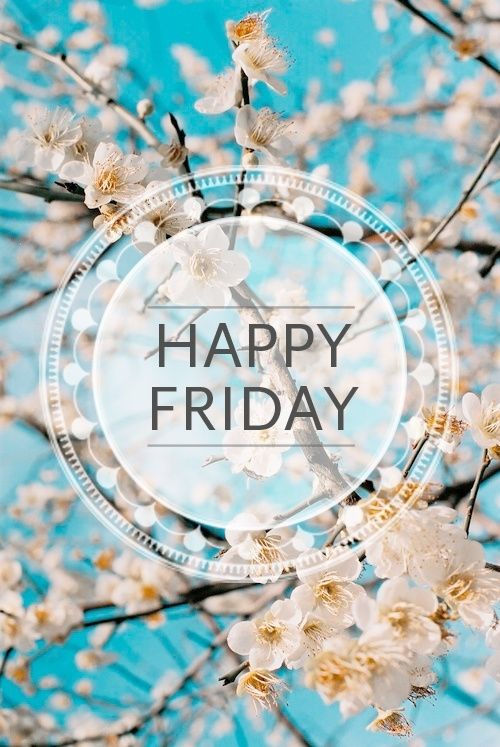 Have A Blessed Friday Everyone Happy Friday Pictures,...