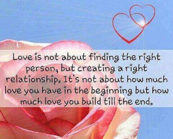 Love Is Not About Finding The Right Person Pictures, Photos, and Images for F...