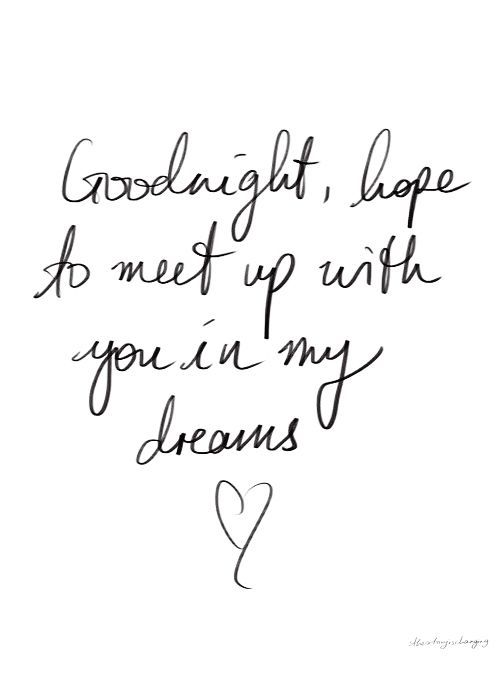 I Love You Quotes Goodnight : Goodnight Hope Your In My Dreams Pictures, Photos, and Images for ...