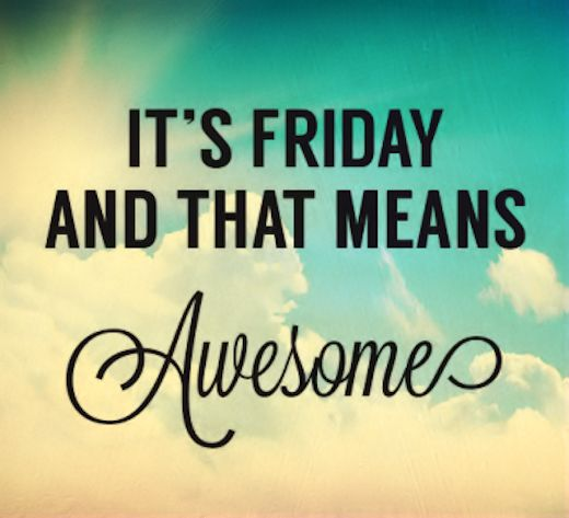 Awesome Friday Pictures, Photos, And Images For Facebook