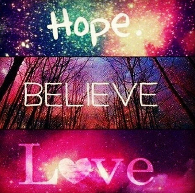 Hope Believe Love Pictures, Photos, And Images For