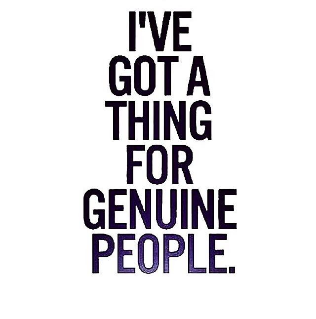 Genuine People Quotes Genuine People Pictures, Photos, and Images for Facebook, Tumblr  Genuine People Quotes