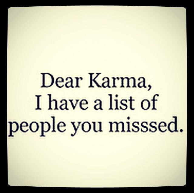 Dear Karma Pictures Photos And Images For Facebook Tumblr