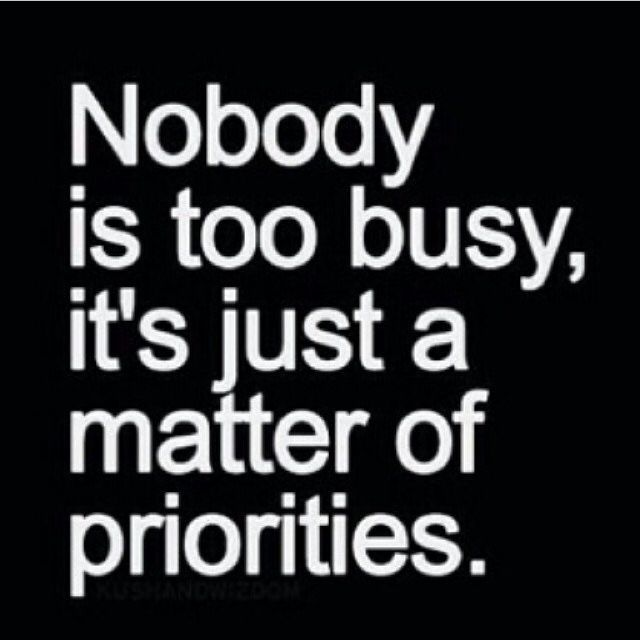 Funny Busy Day Quotes: Nobody Is Too Busy Pictures, Photos, And Images For