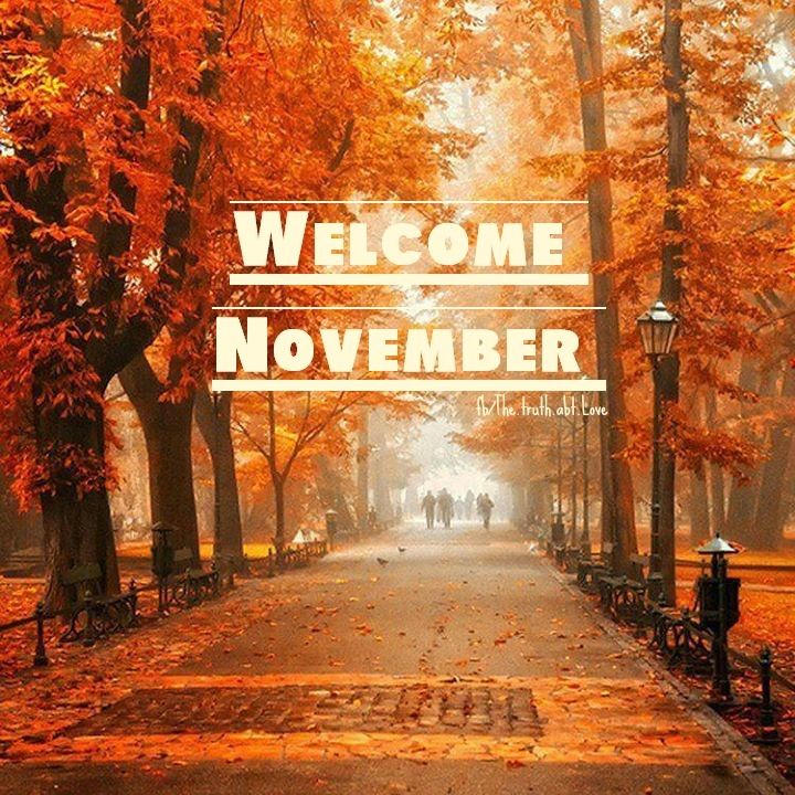 Welcome November Pictures, Photos, and Images for Facebook, Tumblr ...