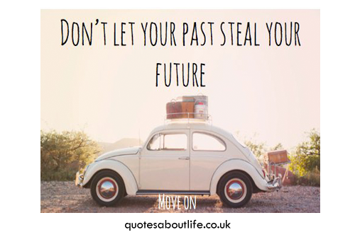 Dont Let Your Past, Steal Your Future Pictures, Photos