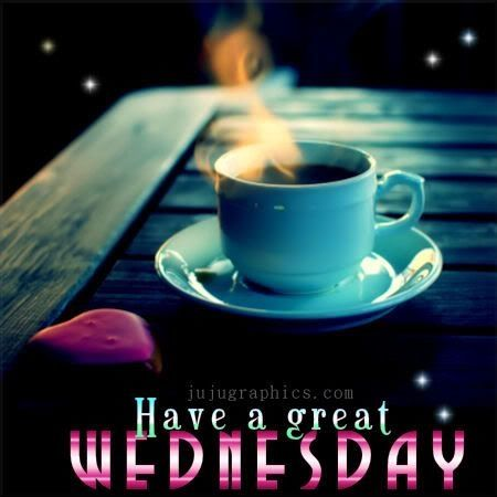 Have A Great Wednesday Pictures, Photos, and Images for Facebook ... Wednesday Coffee Quotes