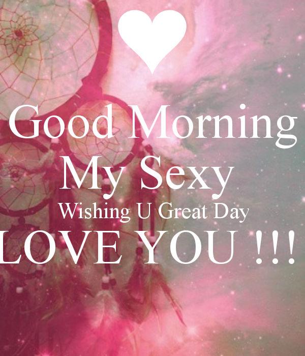 flirty good morning message for him