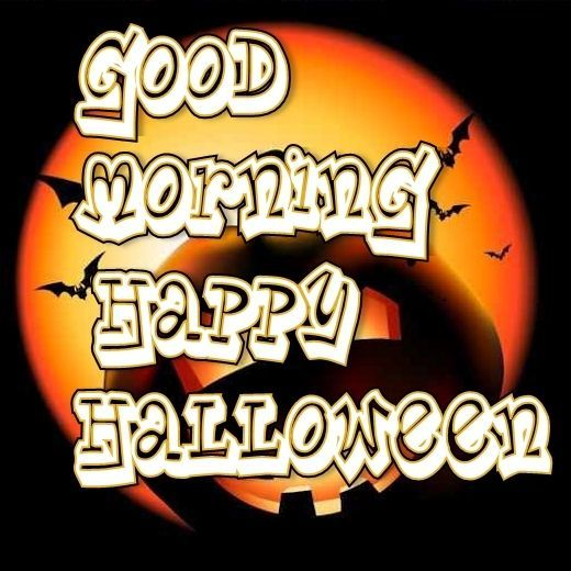 Happy Halloween My Love Quotes: Good Morning Happy Halloween Pictures, Photos, And Images
