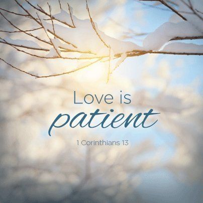 Love Is Patient Pictures, Photos, and Images for Facebook, Tumblr,  Pinterest, and Twitter