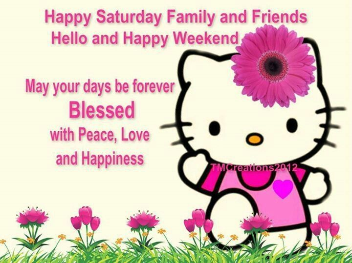 happy saturday family and friends pictures photos and