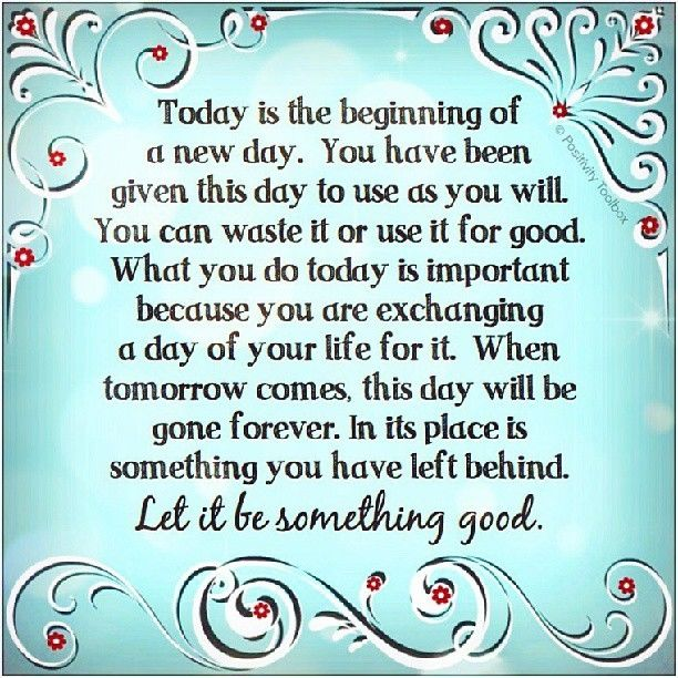 Inspirational Day Quotes: Today Is The Beginning Of A New Day.... Pictures, Photos