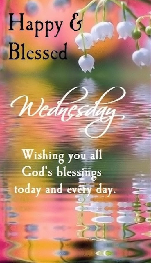 Happy Blessed Wednesday Pictures, Photos, and Images for ... Blessed Wednesday