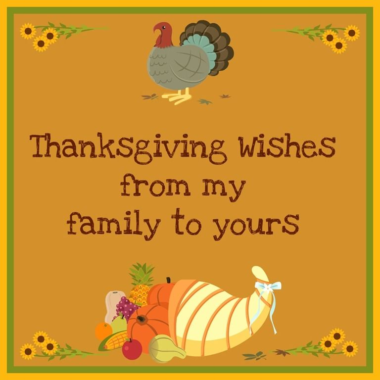 Thanksgiving Wishes From My Family To Yours Pictures Photos And Images For Facebook Tumblr Pinterest And Twitter