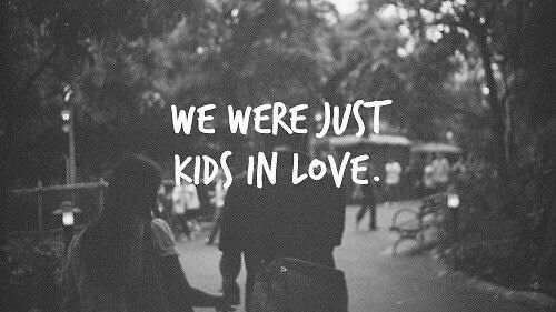 We Were Just Kids In Love Pictures, Photos, And Images For