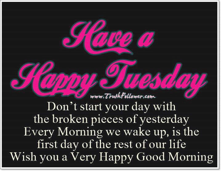 Have A Happy Tuesday Quotes. QuotesGram