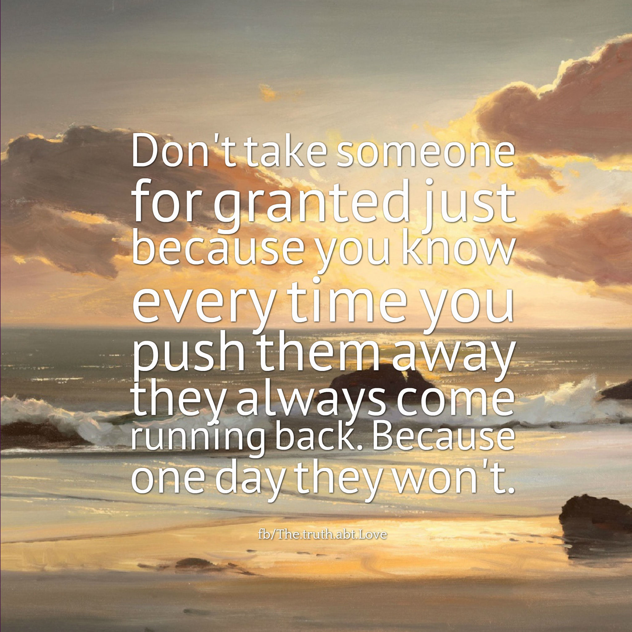 Dont Take Someone For Granted Pictures, Photos, and