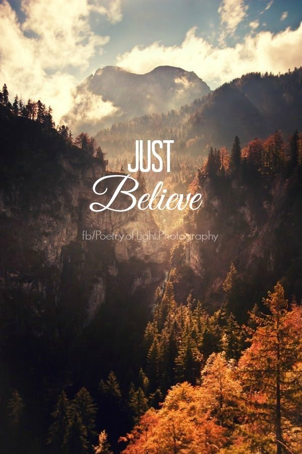 Just Believe Pictures, Photos, and Images for Facebook