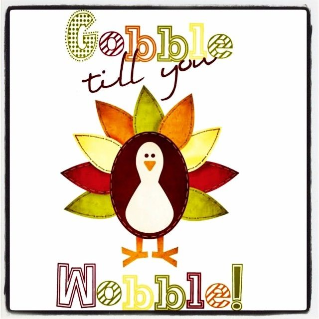 free valentines day quotes for friends - Gobble Till You Wobble s and for