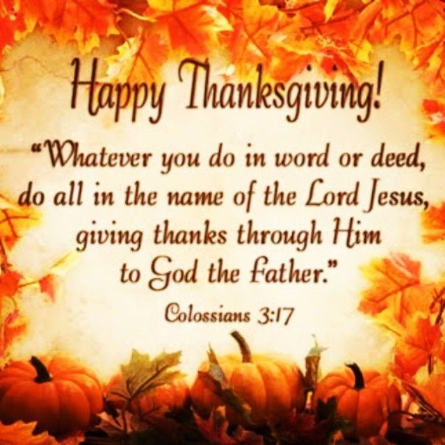 Best Thanksgiving Quotes From Bible: Colossians 3:17 Pictures, Photos, And Images For Facebook