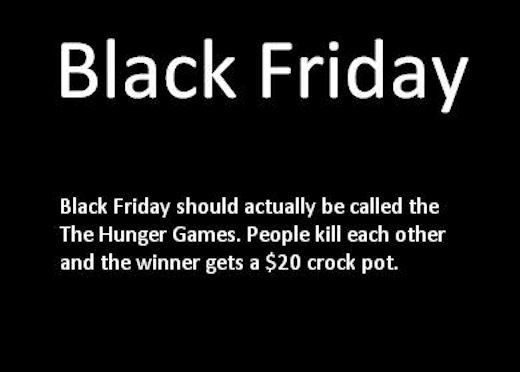 Black Friday Is Like The Hunger Games Pictures Photos And Images For Facebook Tumblr Pinterest And Twitter