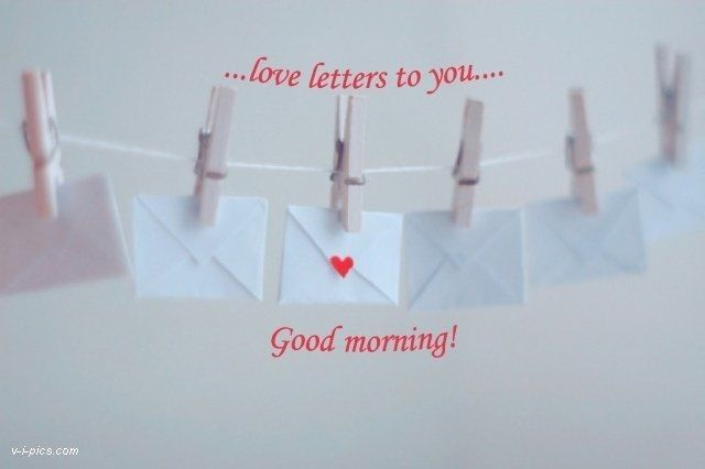 Good Morning..Love Letters Pictures, Photos, and Images for Facebook ...
