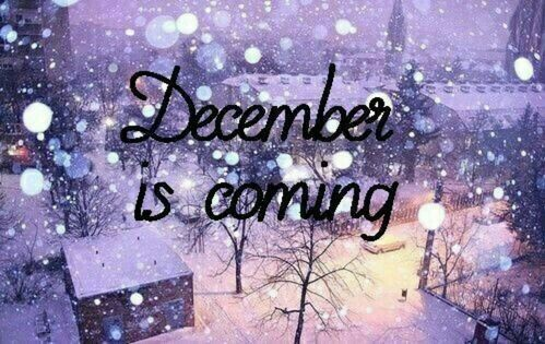 December Is Coming Pictures, Photos, and Images for ...