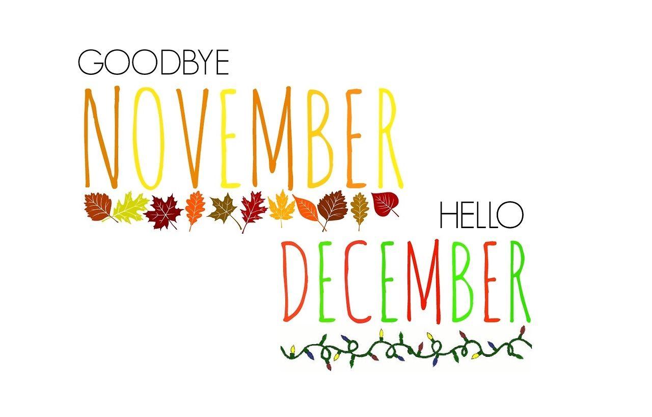 http://www.lovethispic.com/uploaded_images/143970-Goodbye-November-Hello-December.jpg