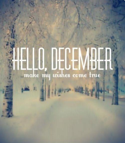 Hello December Make My Wishes Come True Pictures, Photos ...Hello December Make My Wishes Come True
