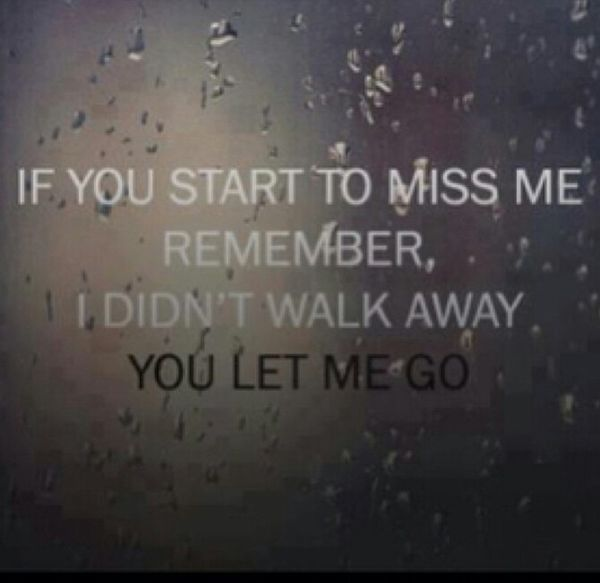 Sad Quotes About Love: You Let Me Go Pictures, Photos, And Images For Facebook