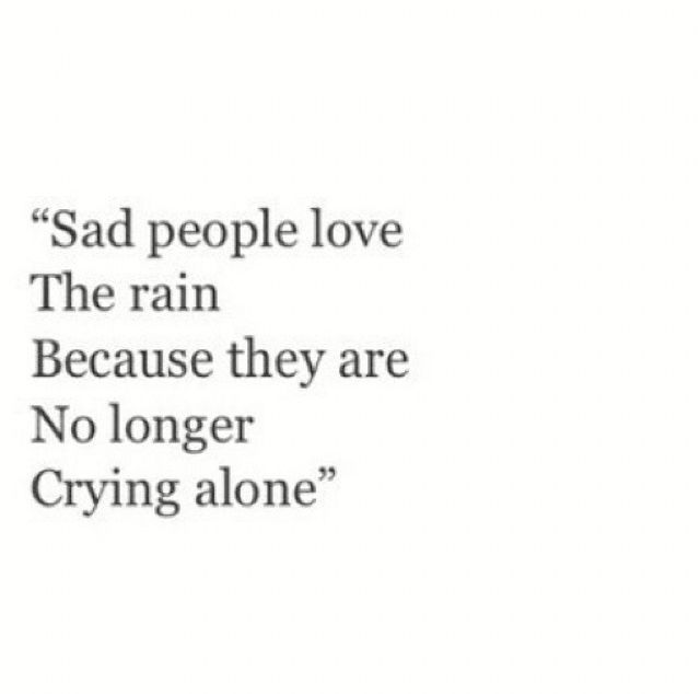 Sad Tumblr Quotes About Love: Sad People Love The Rain Pictures, Photos, And Images For