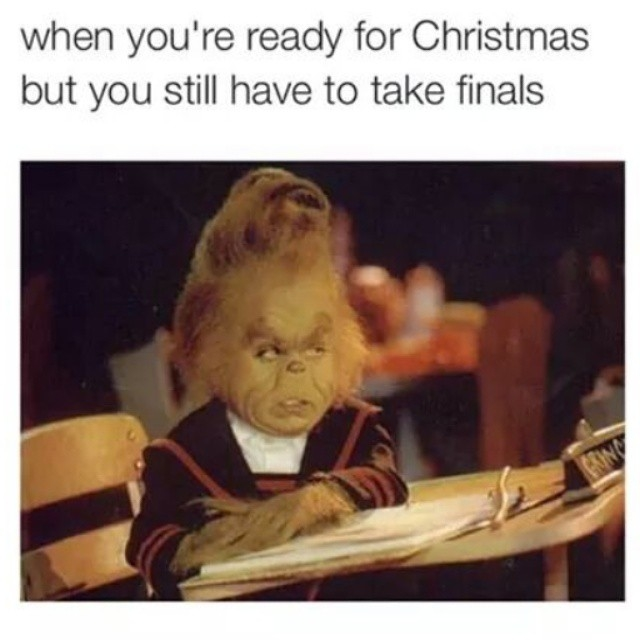 Finals Quotes Entrancing When You Are Ready To Christmas But You Still Have To Take Finals