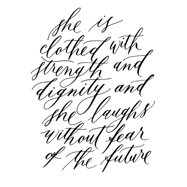 She Is Clothed With Strength And Dignity And She Laughs: She Is Clothed With Strength And Dignity And She Laughs