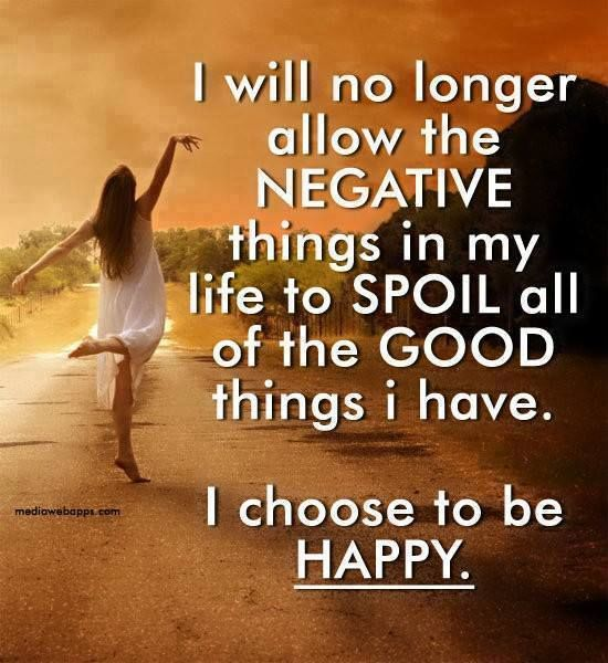 Good Things Inspirational Quotes On Life: I Will No Longer Allow The Negative Things In My Life