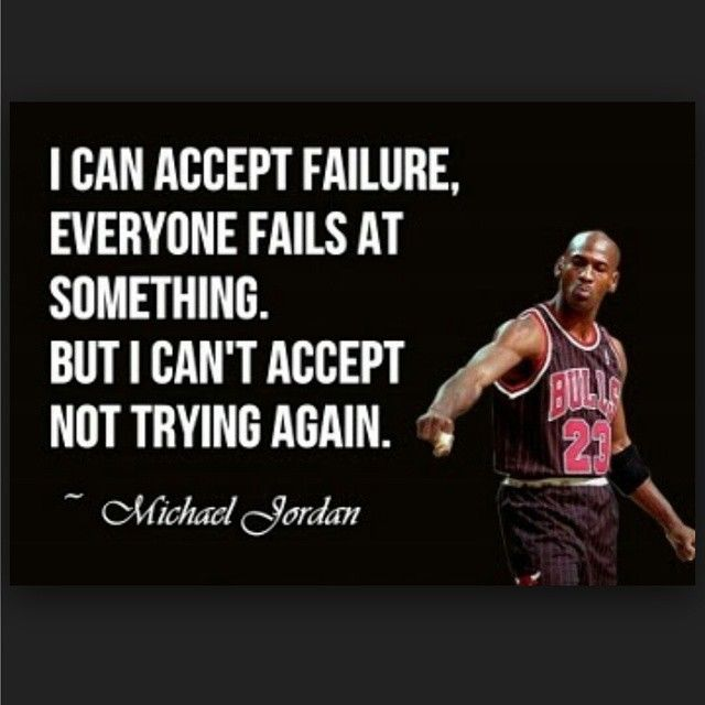 Michael Jordan Quotes: I Cant Accept Not Trying Again Pictures, Photos, And
