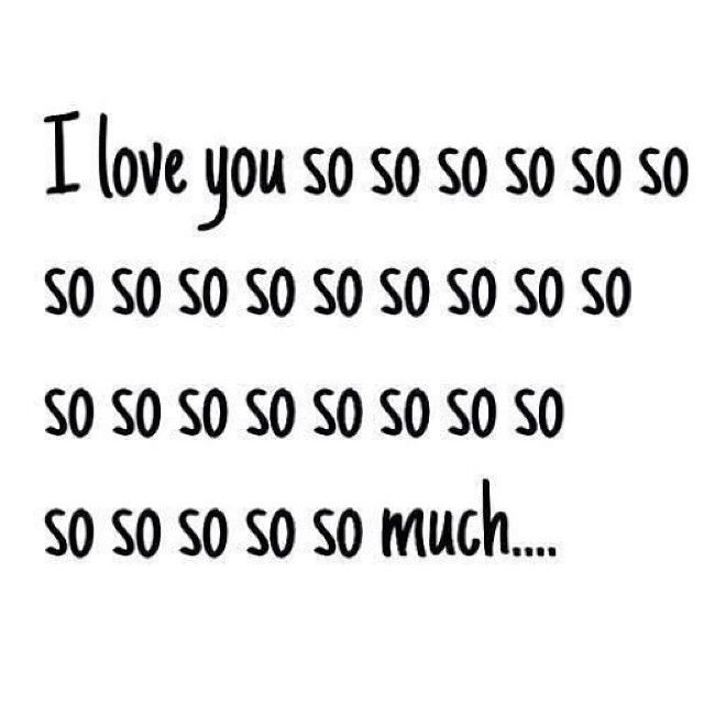 I Love You So Much Quotes For Him Tumblr: I Love You So So So So So So So Much Pictures, Photos, And