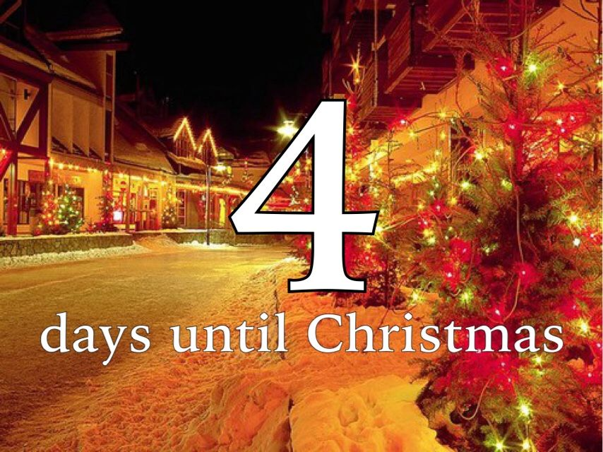 4 days until christmas