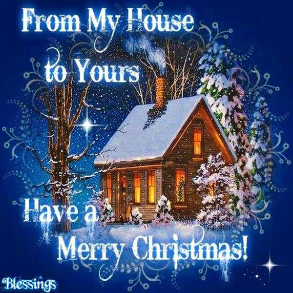 From My House To Yours Merry Christmas Pictures, Photos, and Images ...