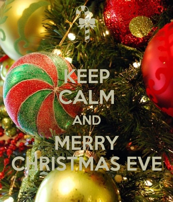 Keep Calm Merry Christmas Eve Pictures, Photos, and Images for ...