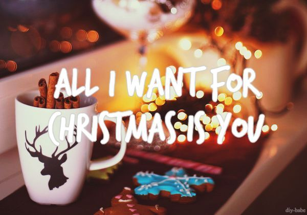 All I Want For Christmas.