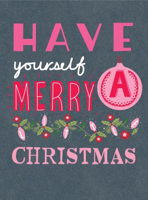 Have Yourself A Merry Little Christmas Pictures, Photos, and Images for Facebook, Tumblr ...
