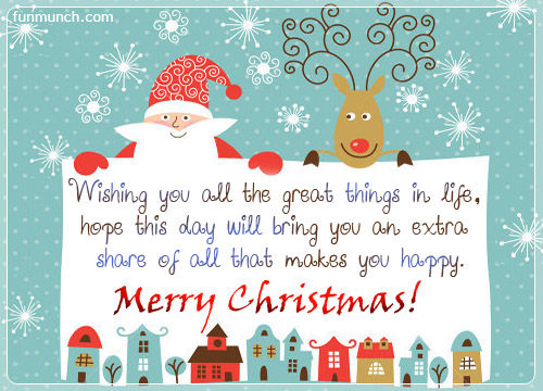 wishing you all the great things in lifemerry christmas