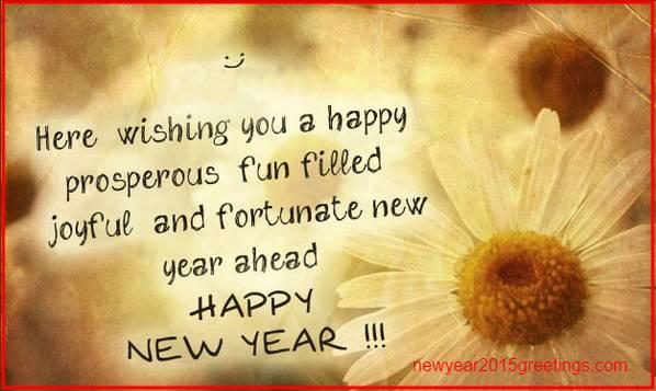 here wishing you a happy prosperous fun filled joyful and fortunate new year ahead