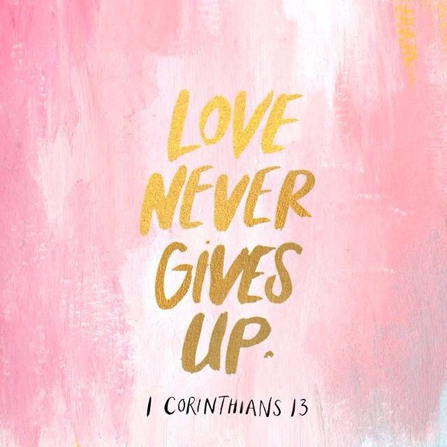 Love Never Gives Up Wallpaper Iphone : Love Never Gives Up Pictures, Photos, and Images for ...