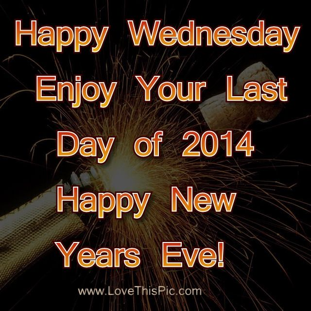 happy wednesday new years eve