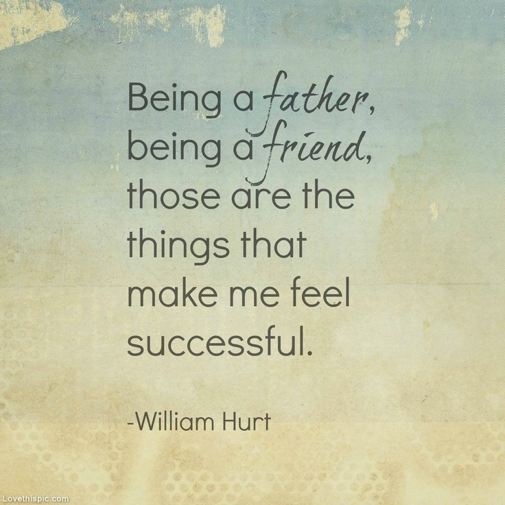 quotes about being a good father quotesgram