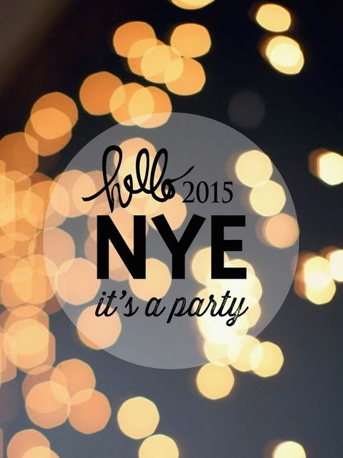 hello 2015 nye its a party pictures photos and images